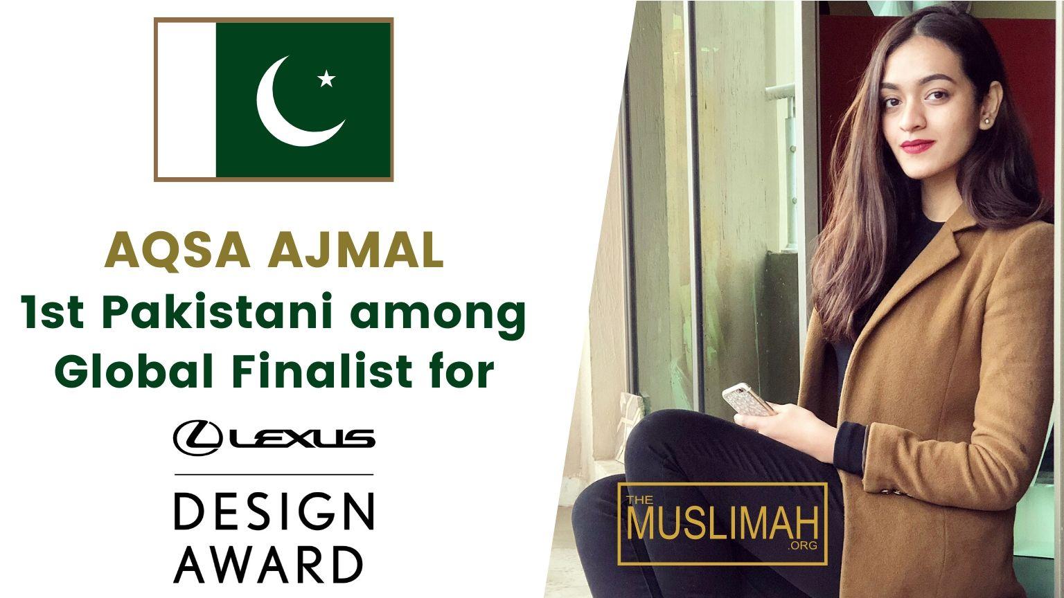 🇵🇰 Aqsa Ajmal becomes 1st Pakistani amongst Global Finalists for Lexus Design Award 2020 🏆
