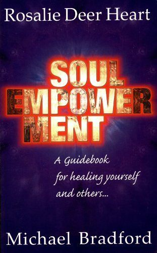 Soul empowerment a guidebook for healing yourself and others by soul empowerment a guidebook for healing yourself and others by michael bradford 607 solutioingenieria Image collections