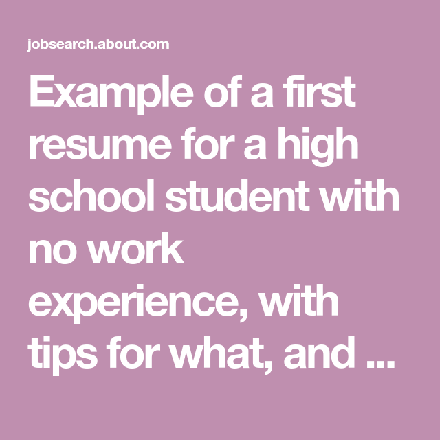 Example Of A First Resume For A High School Student With