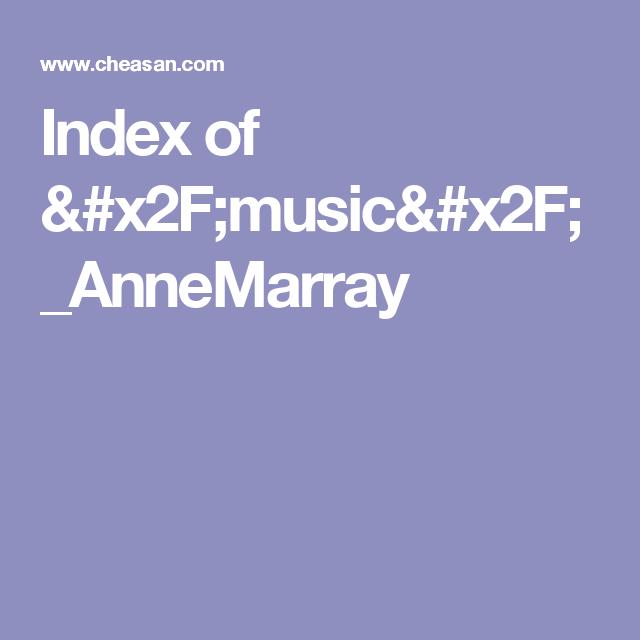 Index of /music/_AnneMarray | Anne Murray | Music, Film, Stage
