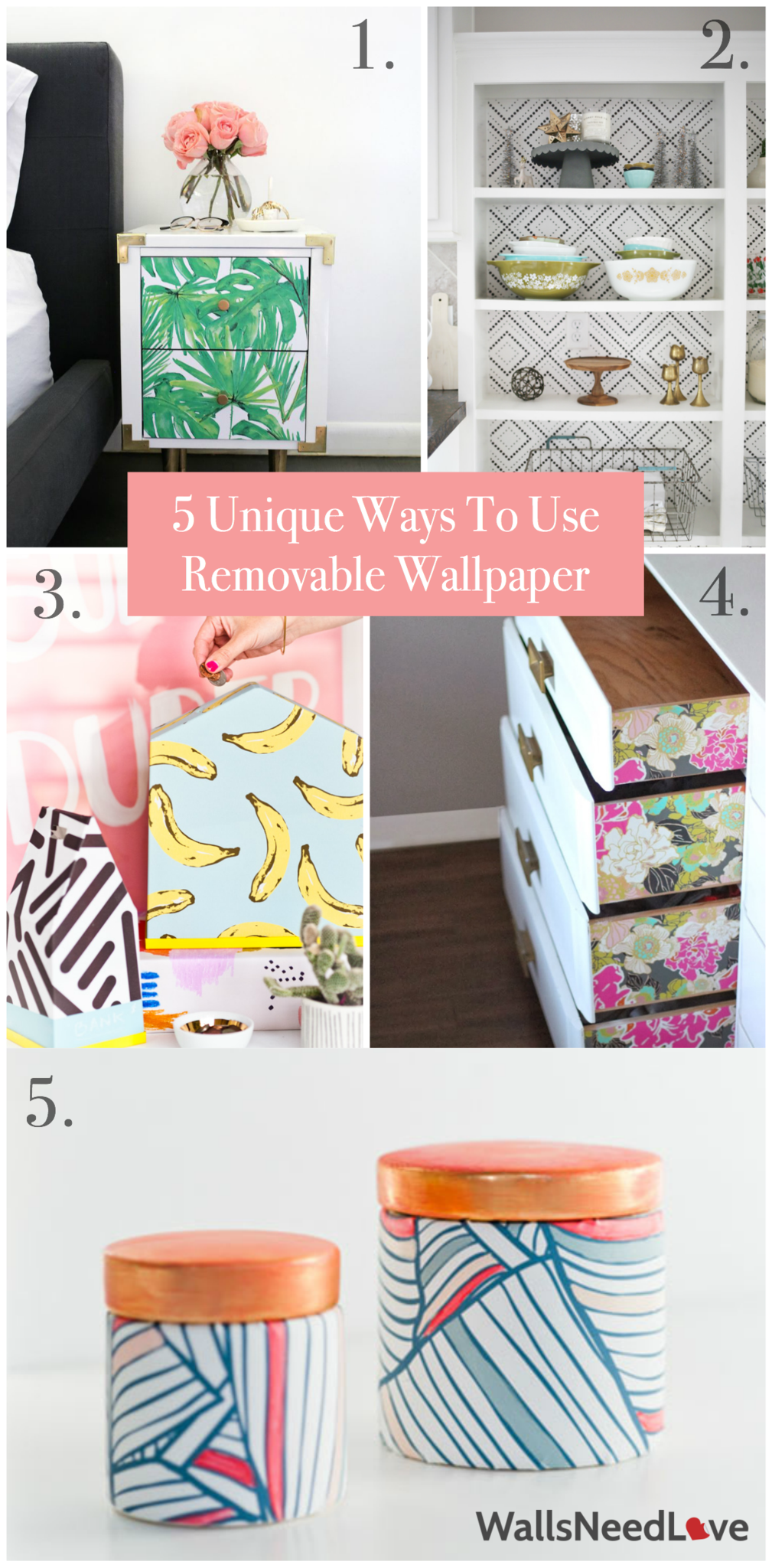 5 Unique Ways To Use Removable Wallpaper Removable Wallpaper Diy Wallpaper Wallpaper Furniture