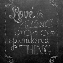 download a free chalkboard valentine featuring song lyrics love is a many splendored thing