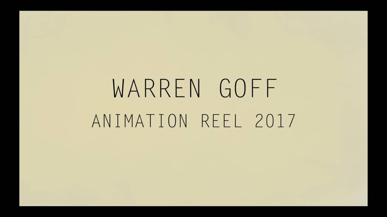 Warren Goff Animation Reel 2017 on Vimeo