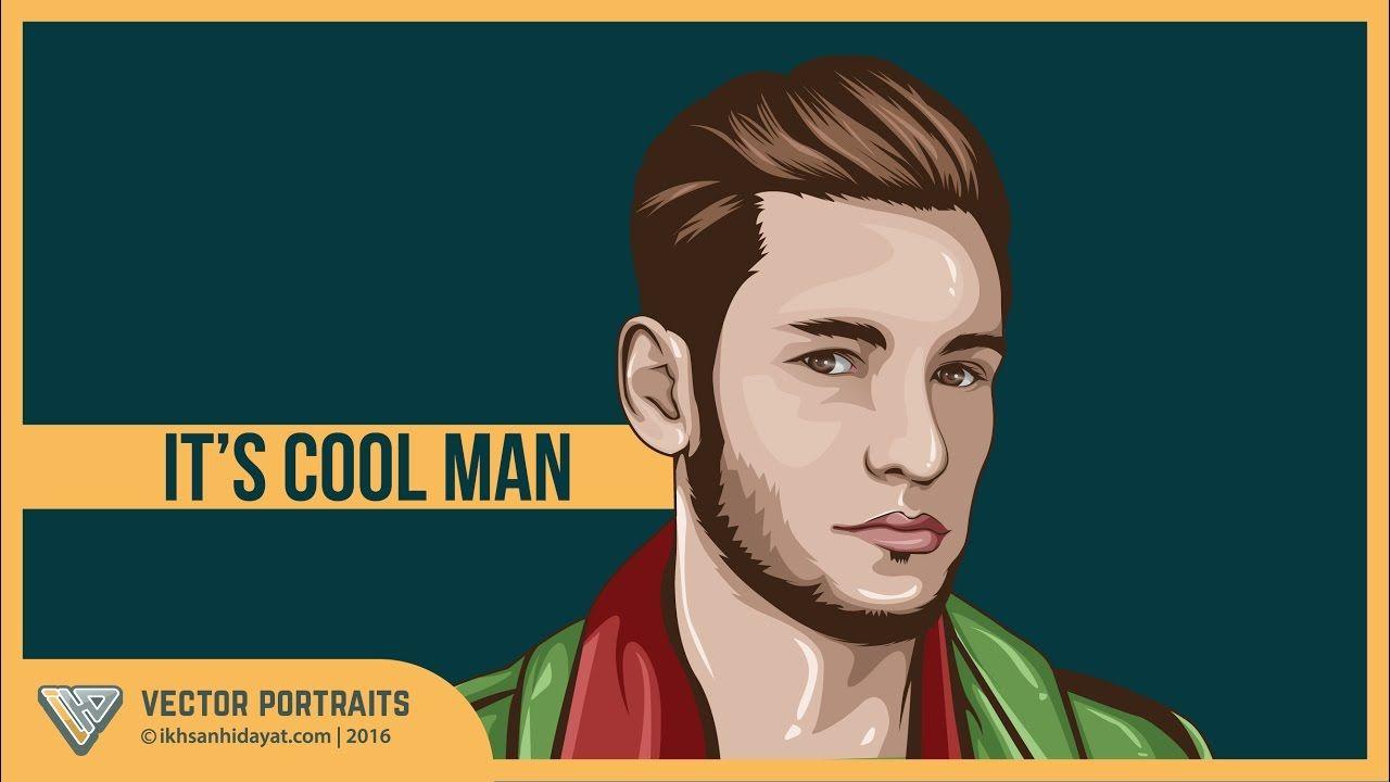 Tutorial Vector Portraits It S Cool Man Using Adobe Illustrator