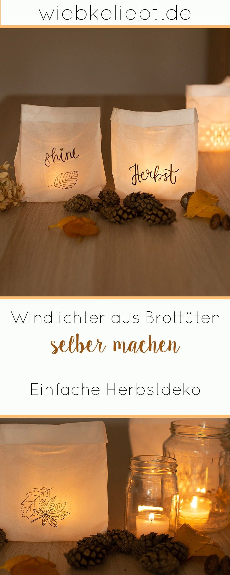 Windlichter aus Brottüten selber machen - DIY Herbstdeko | DIY Blog | Do-it-yourself Anleitungen zum Selbermachen | Wiebkeliebt #decorationevent