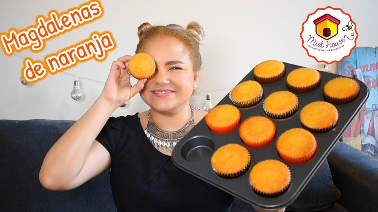 Magdalenas De Naranja Super Esponjosas Faciles Ft Lola