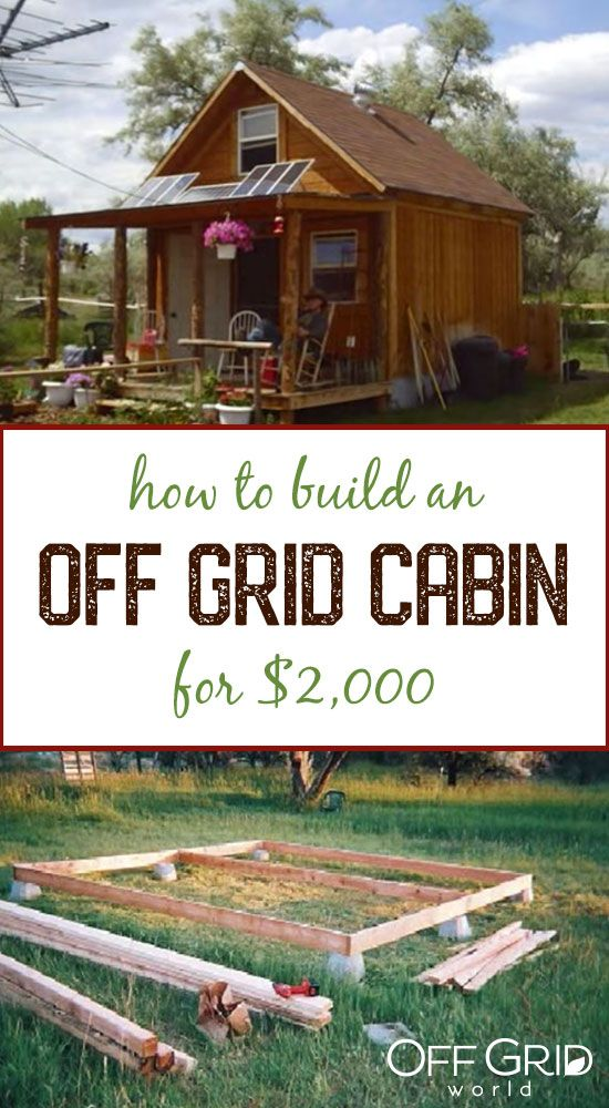How To Build a 400sqft Solar Powered Off Grid Cabin for $2k #tinyhomes