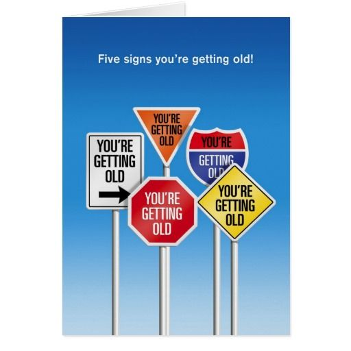 Five signs youre getting old funny birthday card funny birthday five signs youre getting old funny birthday card bookmarktalkfo Image collections