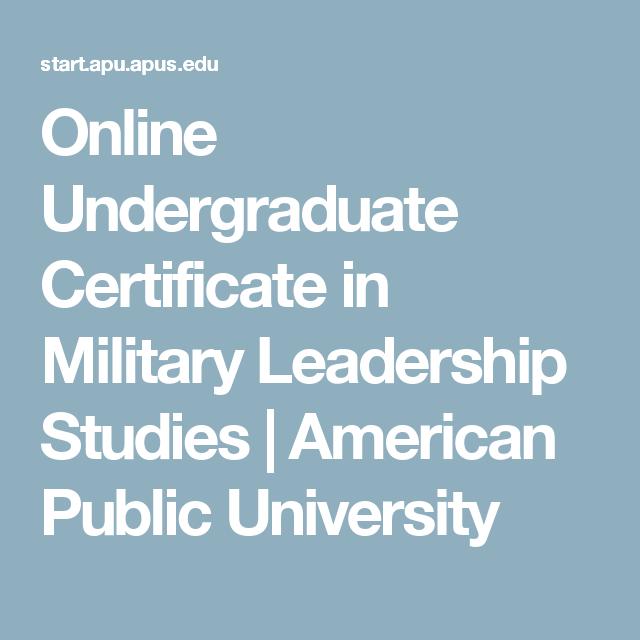 Online Undergraduate Certificate In Military Leadership