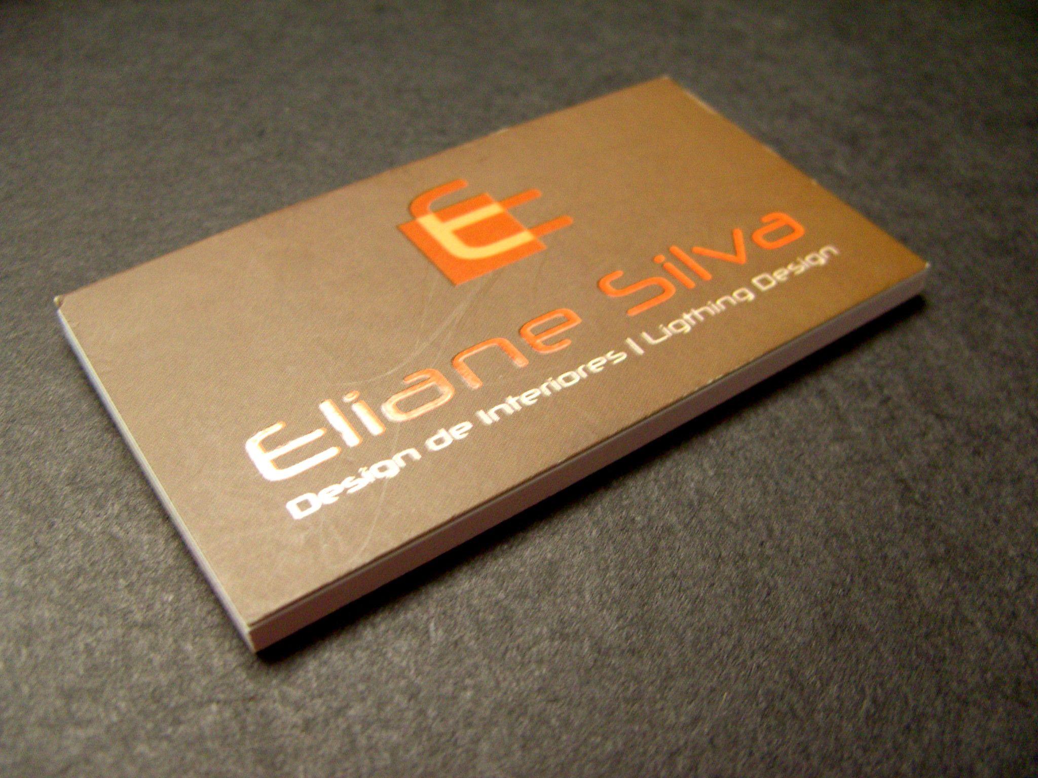 Cliente: Eliane Silva Designer (Frente) - Cartão Couché 300g laminação fosca e verniz local