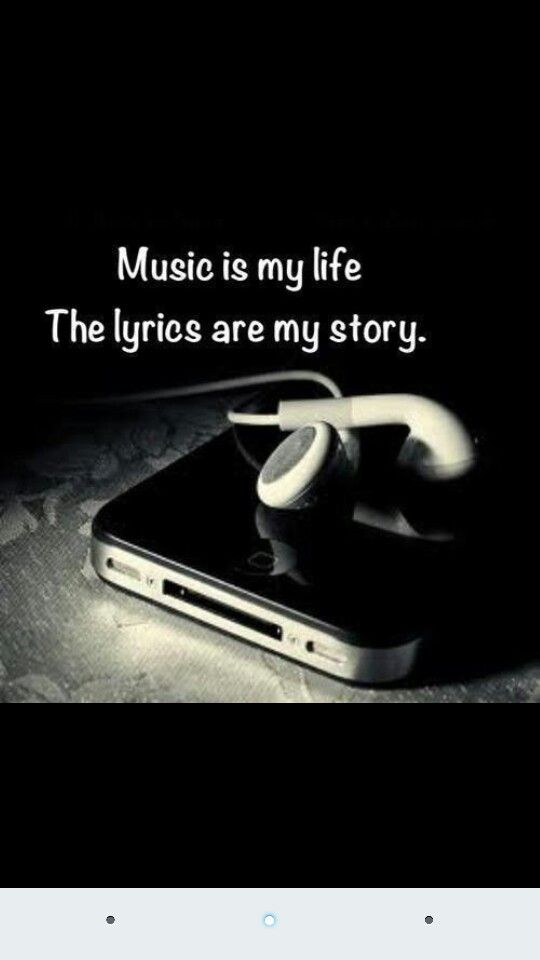 Music is my life The lyrics are my story | music and arts ...