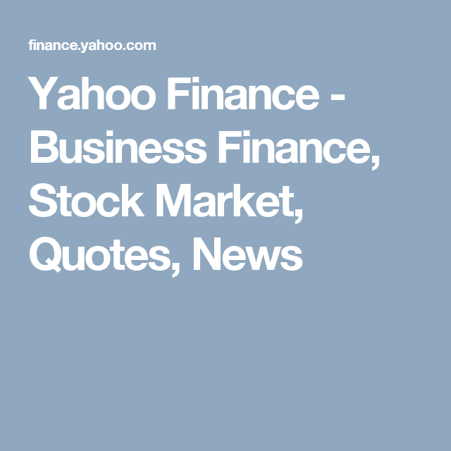 Yahoo Finance Stock Quotes Awesome Yahoo Finance  Business Finance Stock Market Quotes News . Inspiration Design