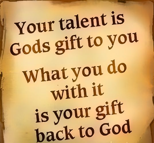 Image Result For Talents God Gives Us Matthew 25 Quotes Words Wise Words