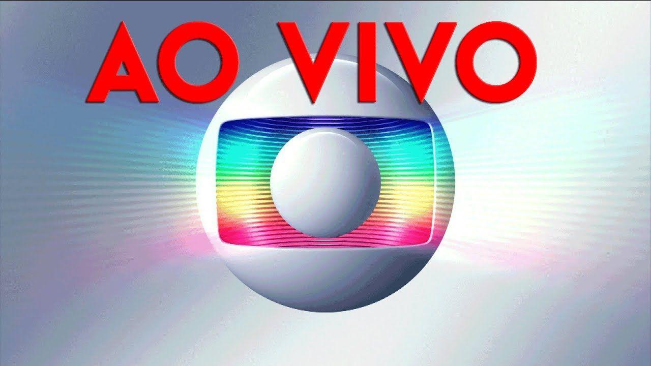 Globo Ao Vivo Hd 14 06 2019 Com Imagens Globo Ao Vivo