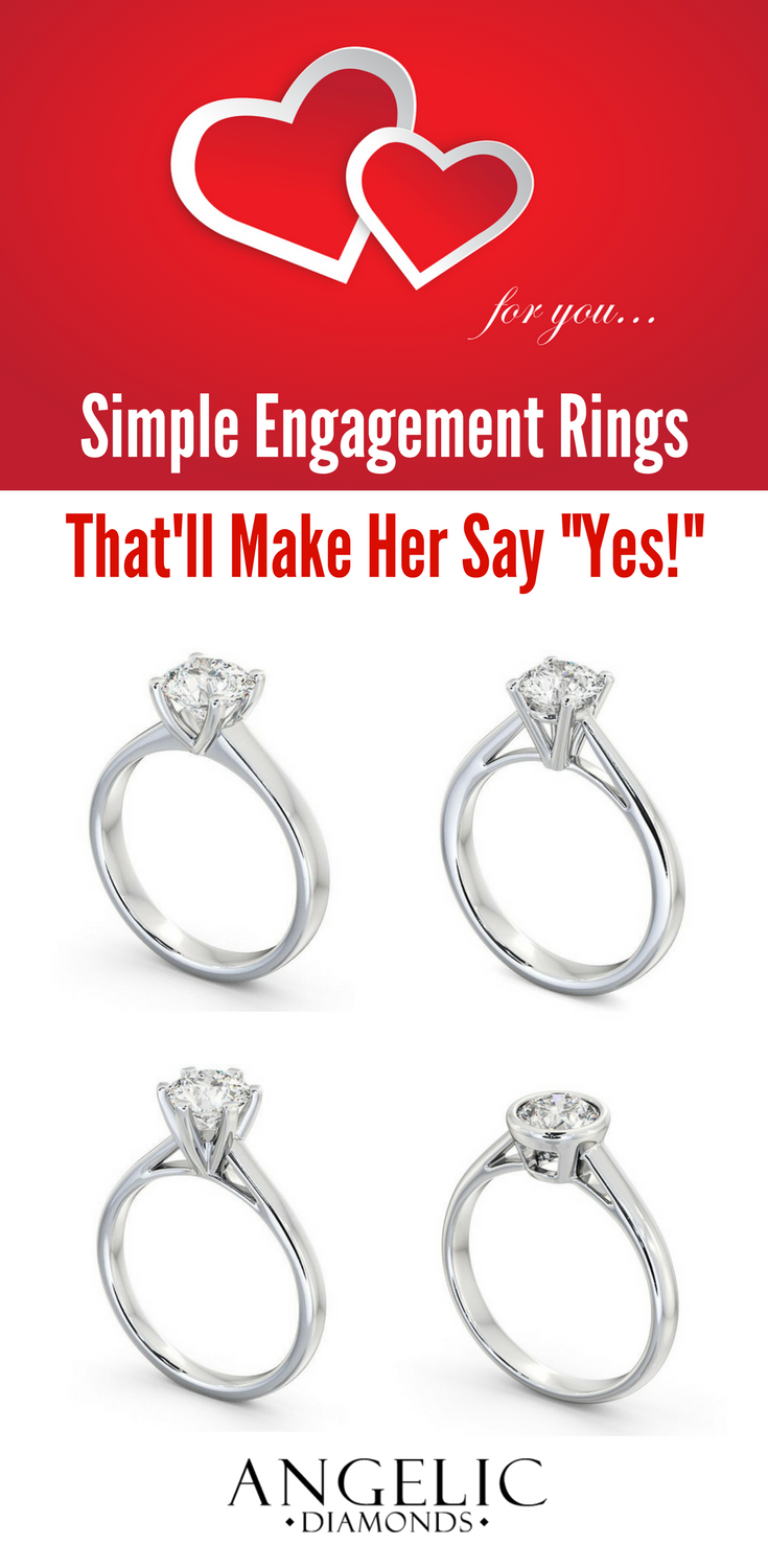Simple engagement rings thatll definitely make her say yes Choose