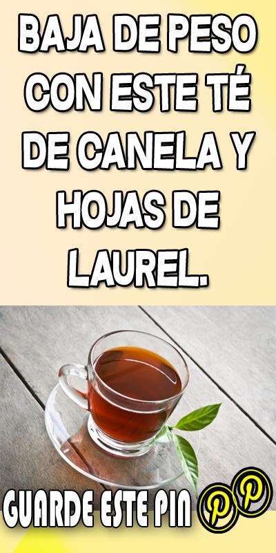 Baja De Peso Con Este Té De Canela Y Hojas De Laurel Te De Canela Y Laurel Te De Canela Hojas De Laurel