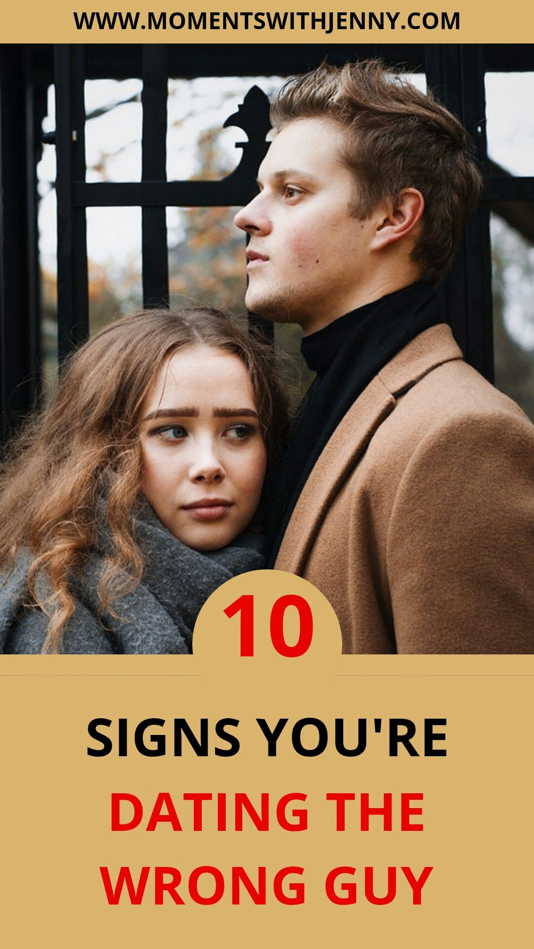 10 signs youre dating the wrong guy