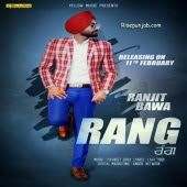 Rang By Ranjit Bawa Mp3 Song Songs Mp3 Song Download
