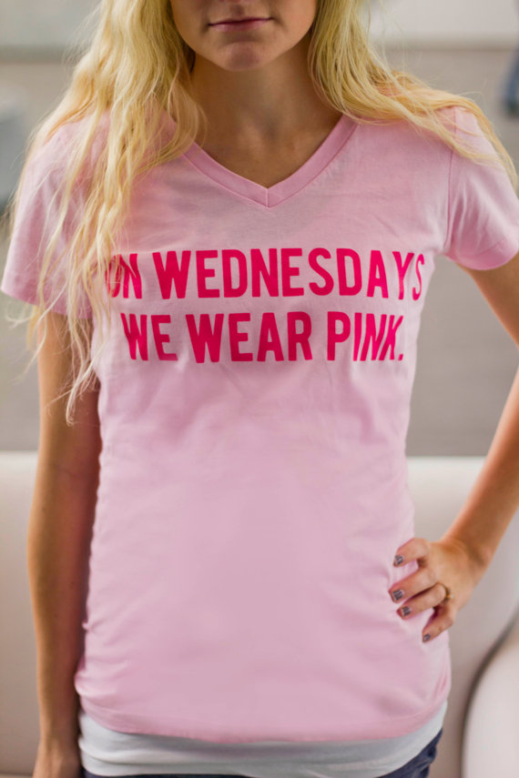 11ada2c3 Mean Girls: On Wednesdays We Wear Pink T shirt on Etsy, $20.00 ... EEK! I  need this!!! :)