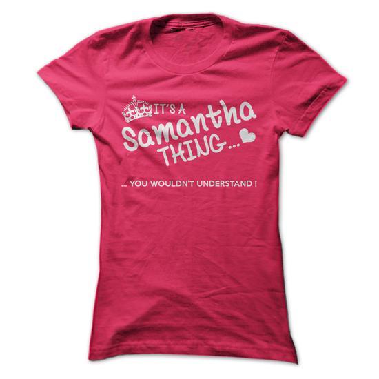 Its a Samantha Thing #teeshirt #style