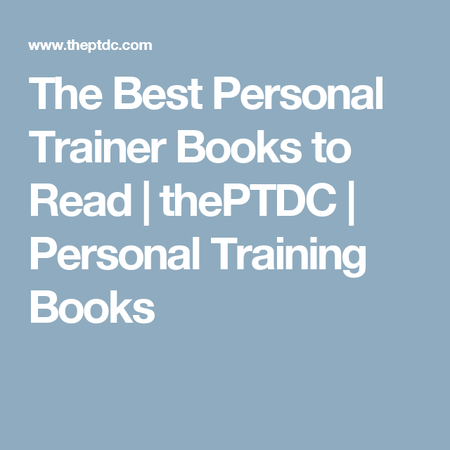 These Books Will Take Your Training Career To The Next Level Personal Trainer Personal Training Books