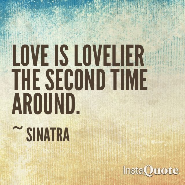 Love is lovelier the second time - Frank Sinatra lyrics ...