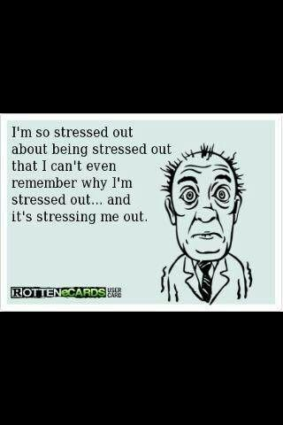 I M Stressed Out With Images Stress Humor Everyday Quotes
