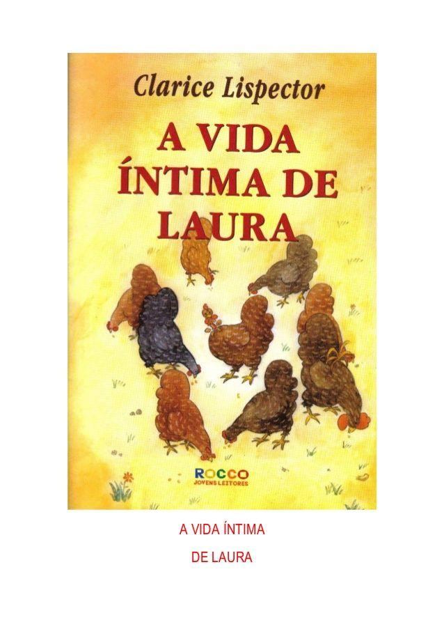 A vida intima de laura by Lizania Xavier via slideshare