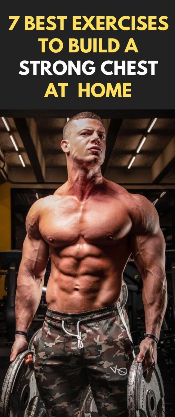 7 Best Exercises To Build a Strong Chest At Home fitness