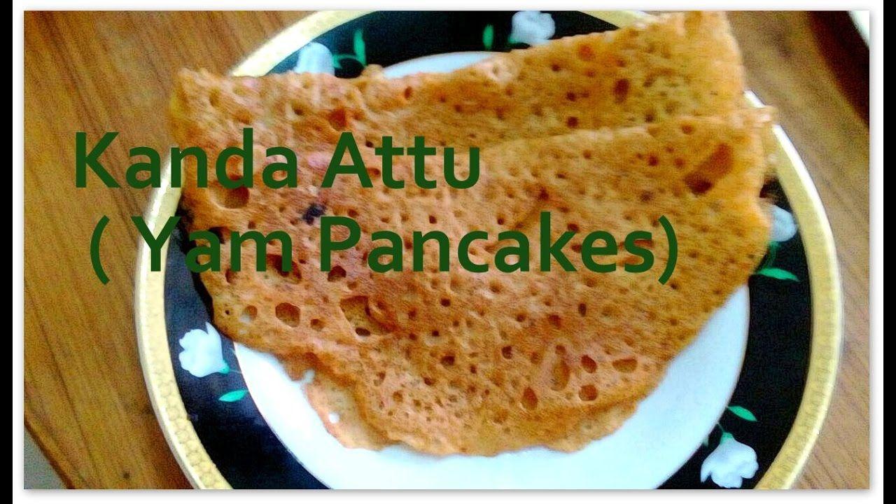 Sris kanda attu yam crepes healthy and easy recipe in telugu sris kanda attu yam crepes healthy and easy recipe in telugu forumfinder Choice Image