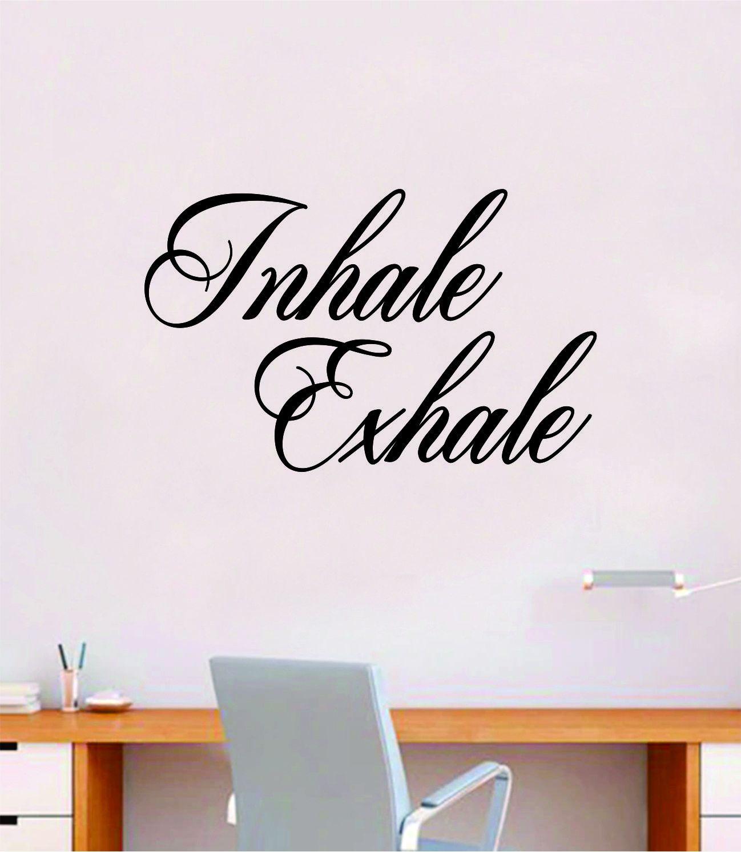 Inhale Exhale v3 Quote Decal Sticker Wall Vinyl Art Decor Room Teen Kids Namaste Yoga Om Meditate Zen Buddha Relax Breathe - brown