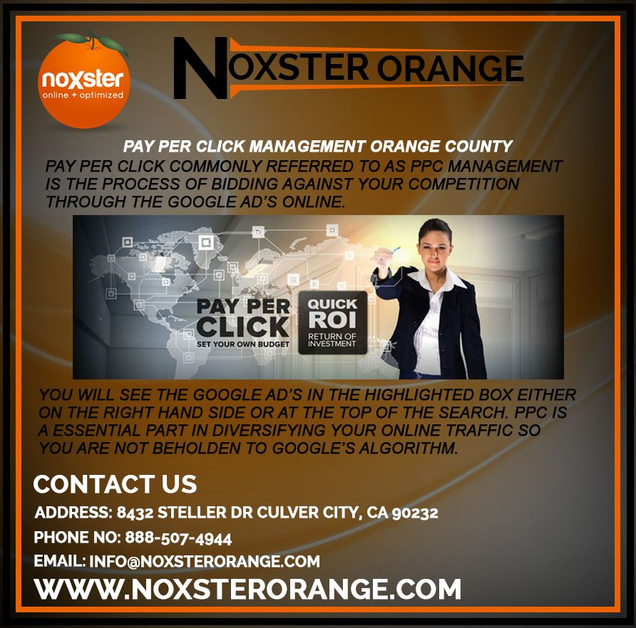 Pay Per Click Management In Orange County By Noxsterorange