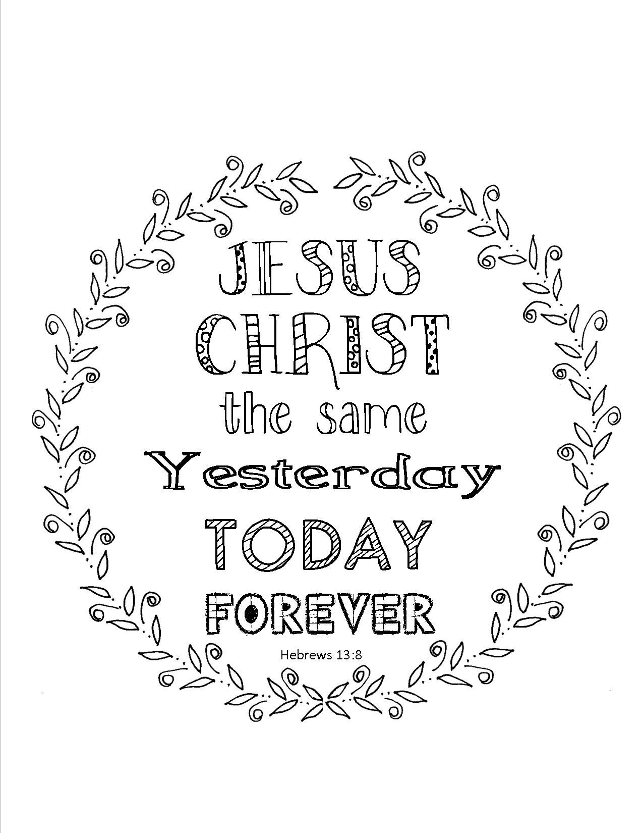 Scripture Coloring Page Hebrews 13 8 Use At A Bible Study
