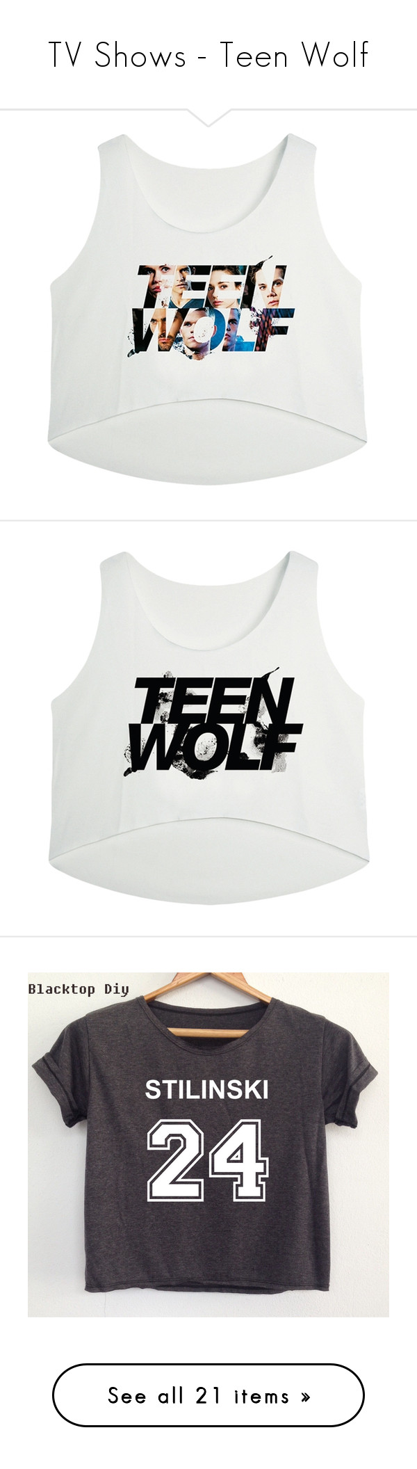 """""""TV Shows - Teen Wolf"""" by louiseeleanorbee ❤ liked on Polyvore featuring tops, crop top, shirts, white, white top, crop shirts, white crop shirt, white shirt, crop tops and teen wolf"""