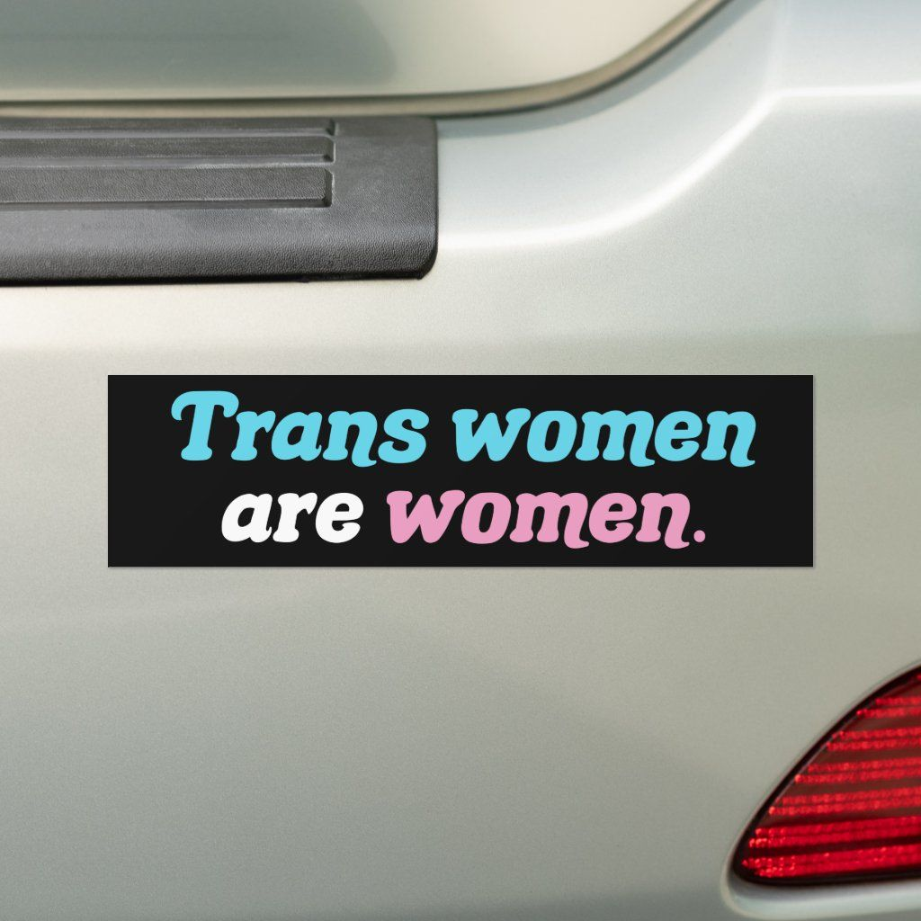 Trans Women Are Women Bumper Sticker Zazzle Com Bumper Stickers Trans Woman Custom Holiday Card [ 1024 x 1024 Pixel ]