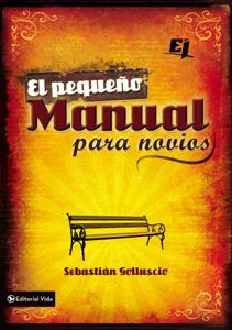 Descargar El Pequeno Manual Para Novios Pdf Gratis Sebastian Andres Golluscio Novios Relacion De Pareja Libros De Desarrollo Personal