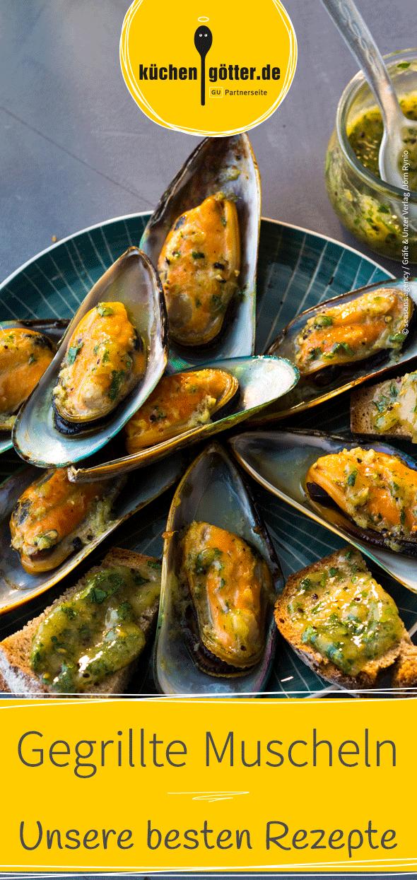 Die 4 besten Rezepte für gegrillte Muscheln