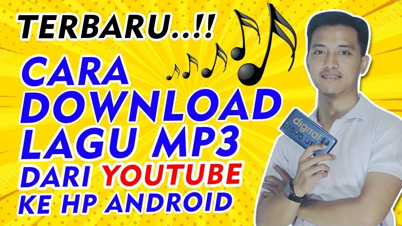 Cara Download Lagu Dari Youtube Di Android Tanpa Aplikasi Tambahan Terbaru Lagu Youtube Video