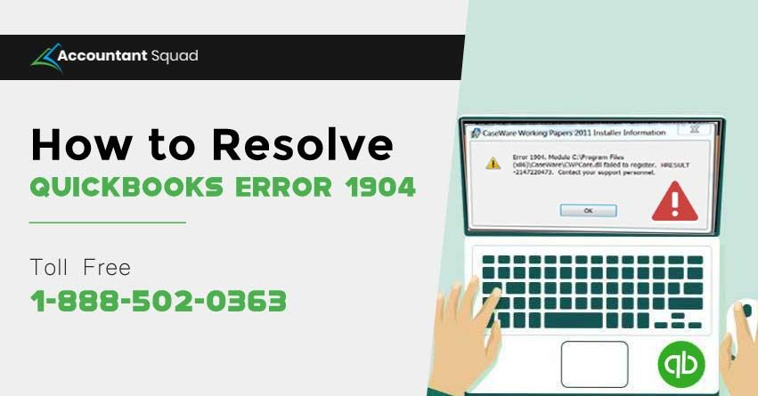 How To Fix Quickbooks Error 1904 Quickbooks Accounting Software Accounting