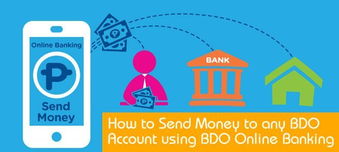 How To Send Money To Any Bdo Account Using Bdo Online Banking Online Banking Send Money Money Mindset