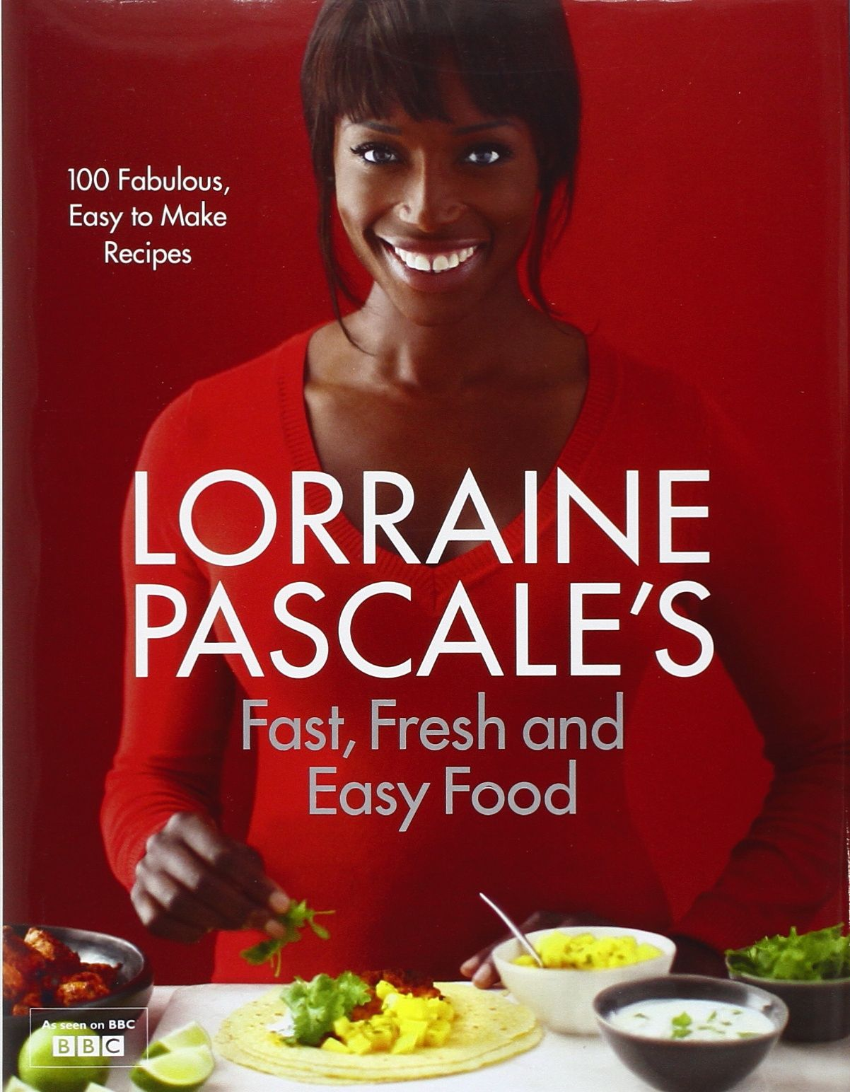 Cocina Lorraine Pascale Amazon Fr Lorraine Pascale S Fast Fresh And Easy Food