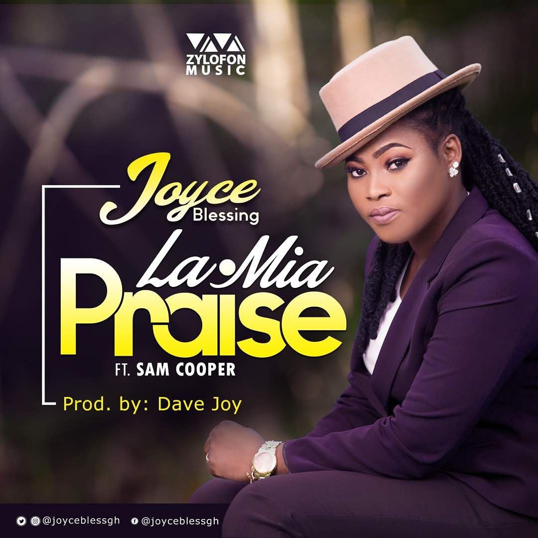 New Release: Joyce Blessing - La Mia (Praise) Ft Sam Cooper
