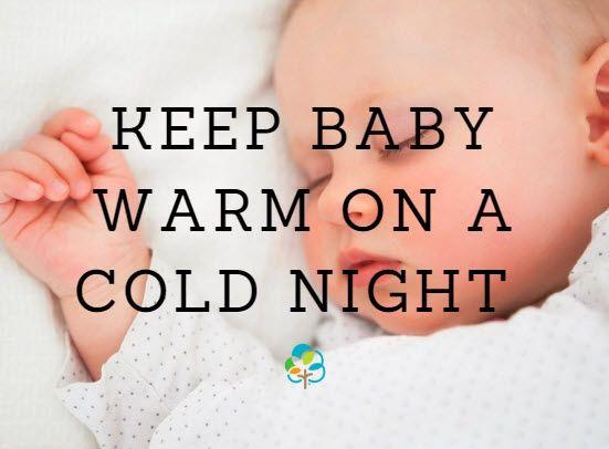 55d28d0b27dd How to keep your baby warm on a cold winter s night