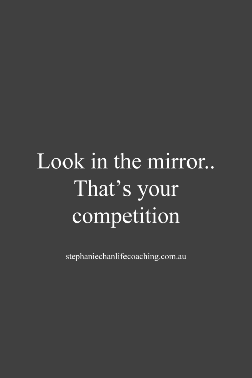Look in the mirror quote quotes success competition for Mirror quotes