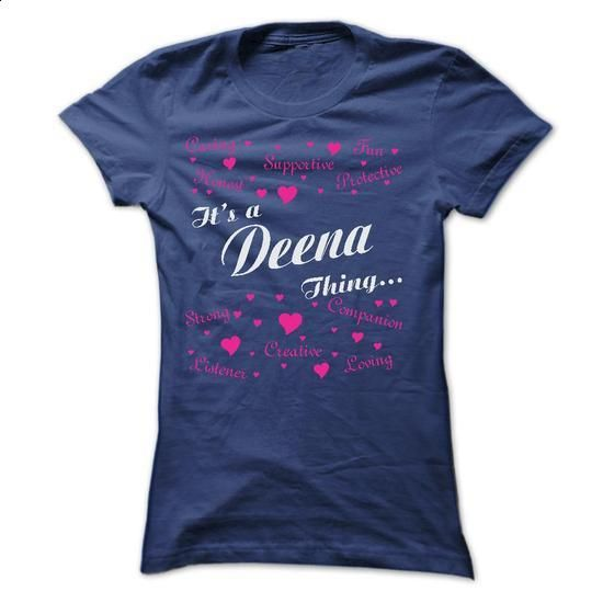 DEENA THING AWESOME SHIRT - #rock tee #hoodie fashion. CHECK PRICE => https://www.sunfrog.com/Names/DEENA-THING-AWESOME-SHIRT-Ladies.html?68278