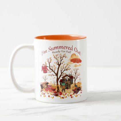 I'm Summered Out Ready For Fall - Autumn Scenery Two-Tone Coffee Mug | Zazzle.com #fallscenery