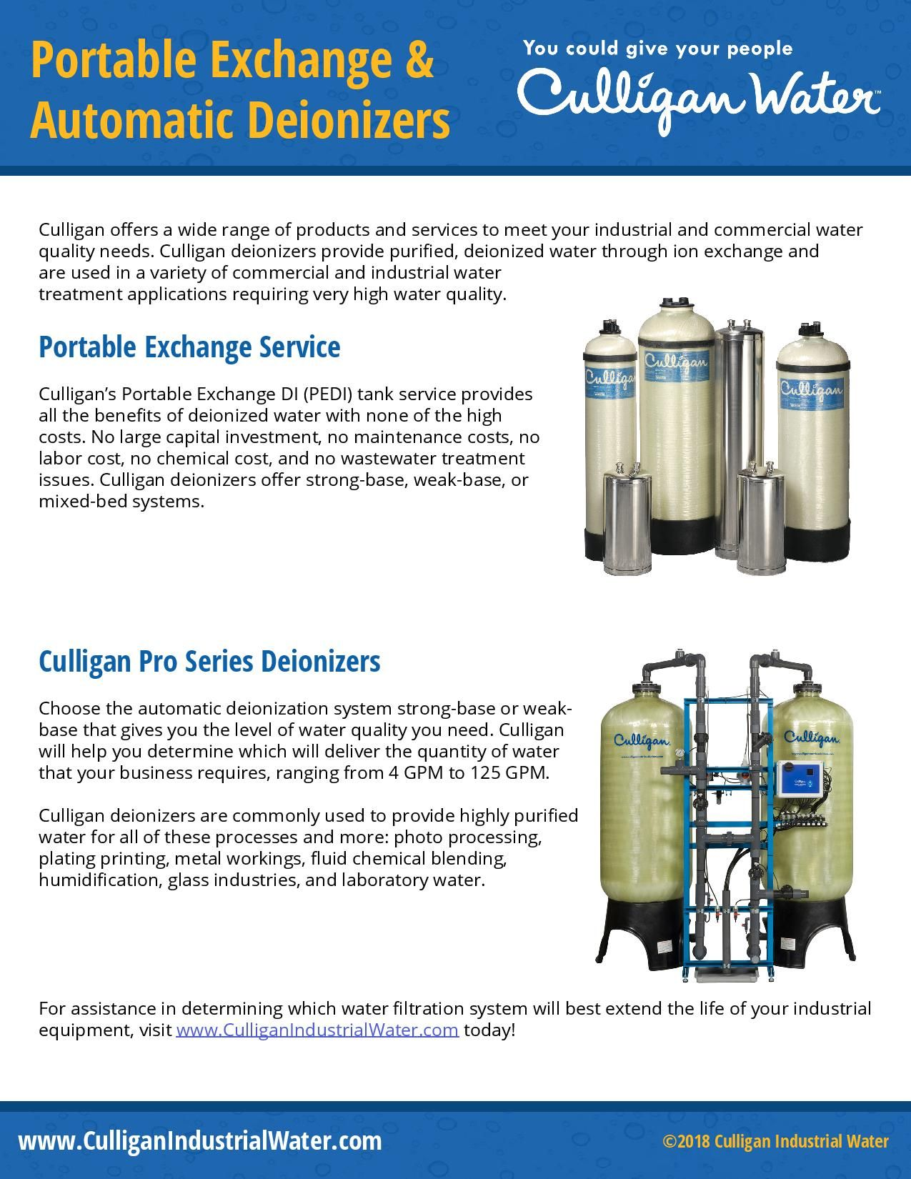 Culligan Deionizers Provide Purified Deionized Water Through Ion Exchange And Are Used In A Variety Of Commercial Treatment