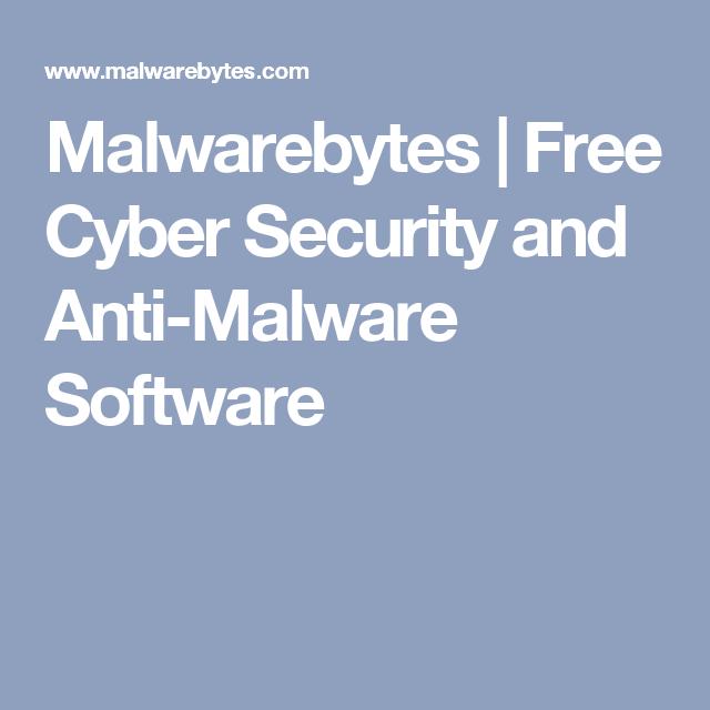 Malwarebytes | Free Cyber Security and Anti-Malware Software
