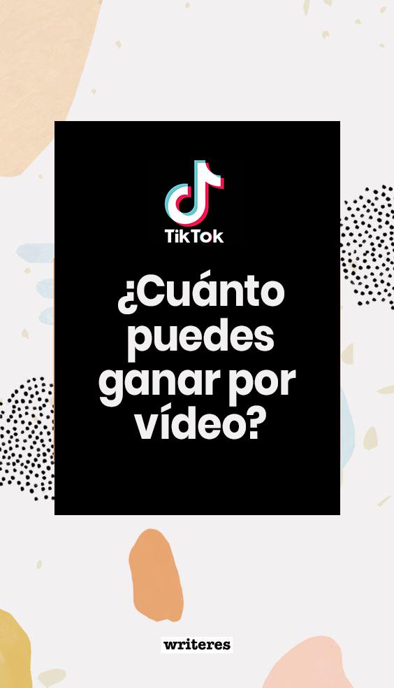 Cuánto Puedes Ganar Por 10 000 Visualizaciones En Tiktok Marketing Digital Fondo Marketing