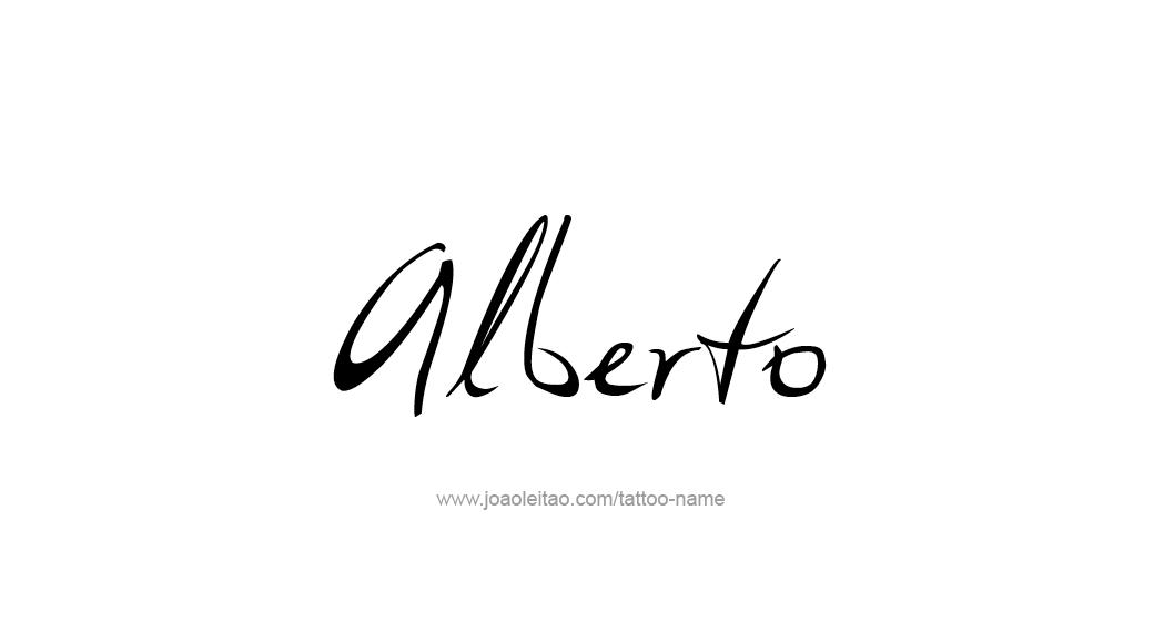 Alberto Name Tattoo Designs Name Tattoos Name Tattoo Designs Name Tattoo